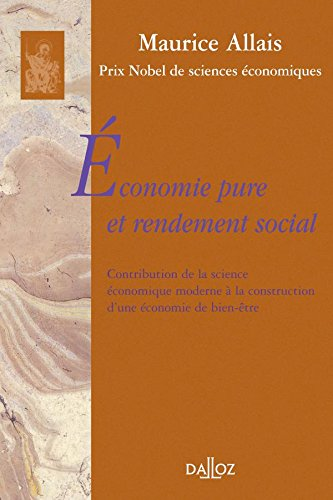 conomie pure et rendement social. Contrib. sc. co. moderne  la construction co. de bien-tre: Rimpression de l'dition de 1945