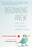 Beginning Anew: Four Steps to Restoring Communication
