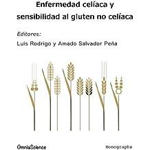 Enfermedad celíaca y sensibilidad al gluten no celíaca