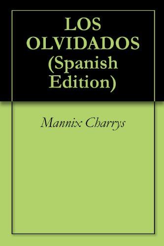 LOS OLVIDADOS (Spanish Edition)