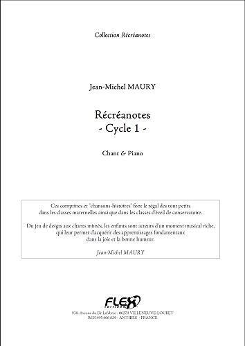 Descargar Libro PARTITURA CLASICA - Récréanotes - Cycle 1 - J.-M. MAURY - Children's Choir and Piano de MAURY Jean-Michel