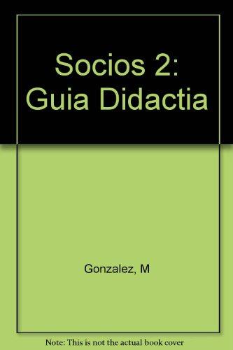 Socios y colegas 2 : Documentos de la vida laboral, Guia didactica