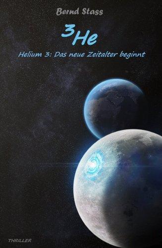 3He: Helium3: Das neue Zeitalter beginnt