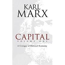 Capital: v. 1: A Critique of Political Economy