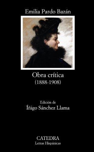 Obra crítica, 1888-1908 (Letras Hispánicas)