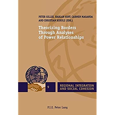 Theorizing Borders Through Analyses of Power Relationships