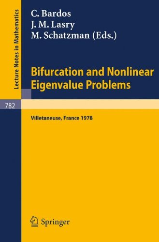 Bifurcation and Nonlinear Eigenvalue Problems: Proceedings, Université de Paris XIII, Villetaneuse, France, October 2-4, 1978