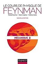 Le cours de physique de Feynman - Mécanique 2 de Richard Feynman