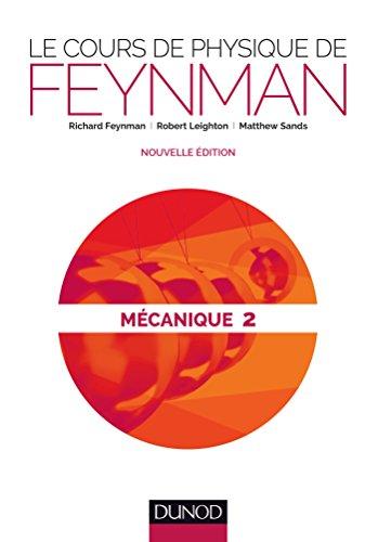 Le cours de physique de Feynman - Mécanique 2 par Richard Feynman