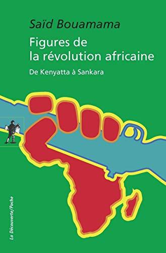 Figures de la révolution africaine par Saïd BOUAMAMA