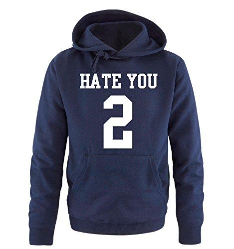 Comedy Shirts - HATE YOU TOO - Uomo Hoodie cappuccio sweater - taglia S-XXL vari colori blu navy / bianco