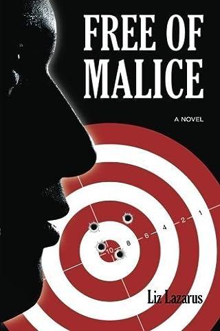 Free of Malice by Liz Lazarus (2015-08-25)