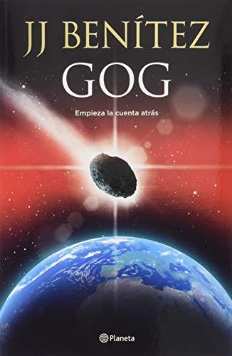 Gog: Empieza La Cuenta Atrás por J. J. Benitez