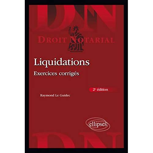 Liquidations : Exercices corrigées