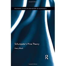 Schumpeter's Price Theory (Routledge Studies in the History of Economics, Band 198)