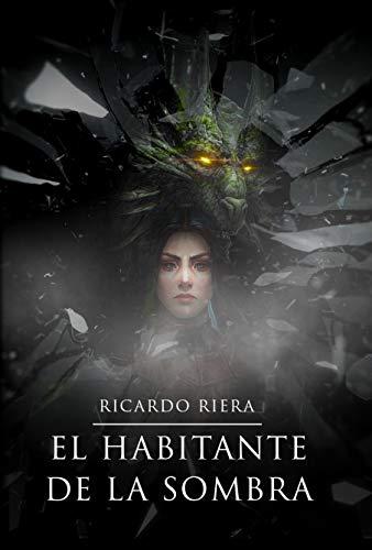 El habitante de la sombra (Dragún nº 2) de Ricardo Riera
