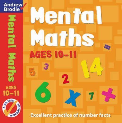 Portada del libro [Mental Maths for Ages 10-11] (By: Andrew Brodie) [published: March, 2005]