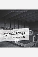 my lost place - Das kreative Notizbuch No. 8 Taschenbuch
