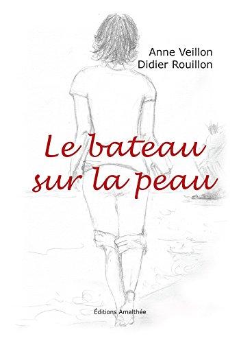 Le bâteau sur la peau par Didier Rouillon