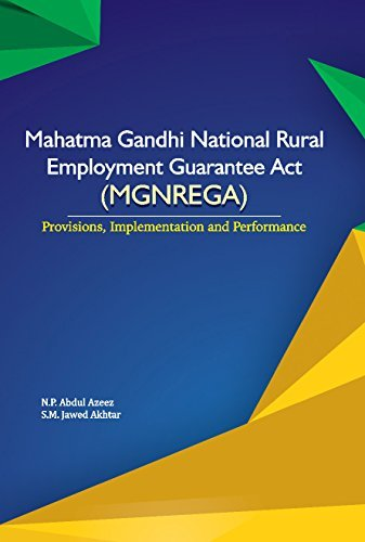 Mahatma Gandhi National Rural Employment Guarantee Act (MGNREGA) by N P Abdul Azeez (2015-01-31)