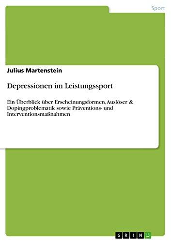 Depressionen im Leistungssport: Ein Überblick über Erscheinungsformen, Auslöser & Dopingproblematik sowie Präventions- und Interventionsmaßnahmen