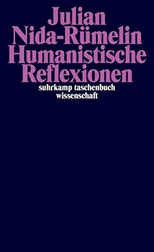 Humanistische Reflexionen (suhrkamp taschenbuch wissenschaft)