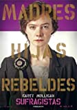 SUFFRAGETTE - Carey Mulligan – Spanish Imported Movie Wall Poster Print - 30CM X 43CM Brand New