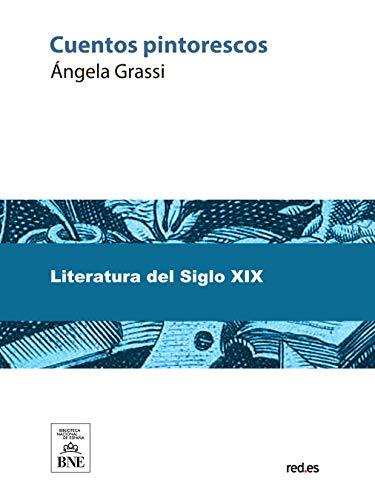Cuentos pintorescos por Ángela Grassi