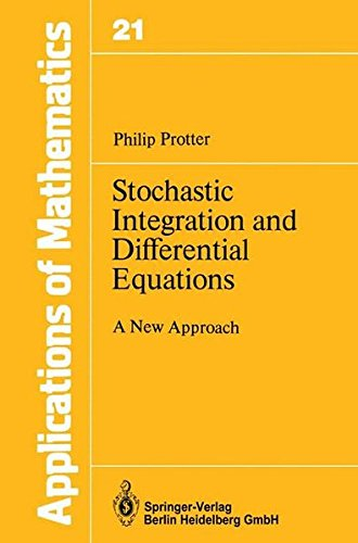 Stochastic Integration and Differential Equations: A New Approach (Applications of Mathematics) par Philip Protter