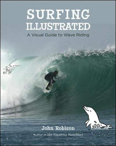 Surfing Illustrated: A Visual Guide to Wave Riding -