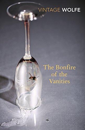 The Bonfire Of The Vanities (Vintage Classics)