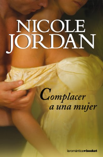 Complacer a una mujer par NICOLE JORDAN