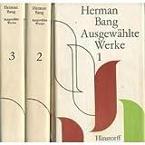Herman Bang: Ausgew?hlte Werke in drei B?nden - Zweiter Band