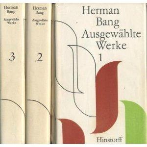 Herman Bang: Ausgewählte Werke in drei Bänden - Zweiter Band