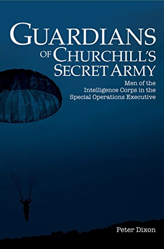 Book cover image for Guardians of Churchill's Secret Army: Men of the Intelligence Corps in the Special Operations Executive