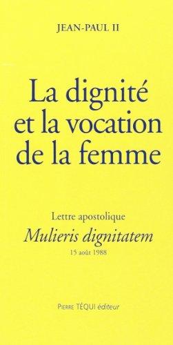 Mulieris dignitatem dignite vocation femme