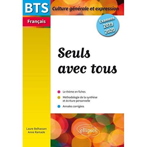 BTS Français - Culture générale et expression - Seuls avec tous - Examens 2019 et 2020