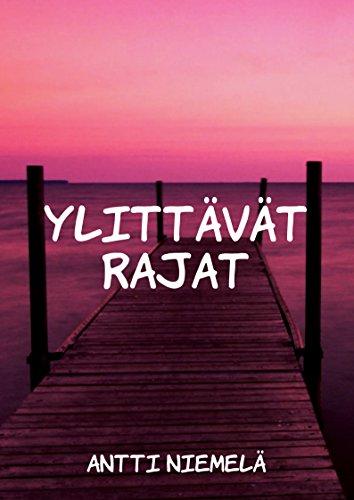 Ylittävät rajat (Finnish Edition) por Antti Niemelä