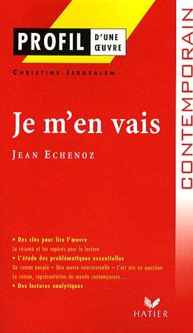 Je m'en vais de Jean Echenoz