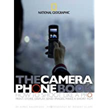 The Camera Phone Book: Secrets to Making Better Pictures