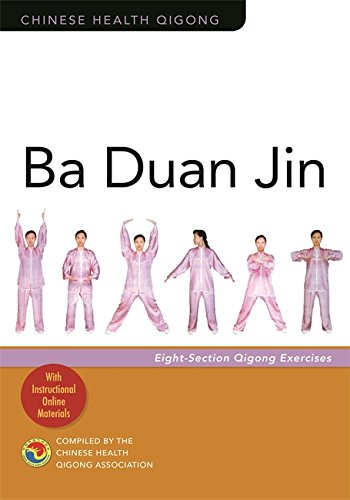 Ba Duan Jin: Eight-Section Qigong Exercises (Chinese Health Qigong) por Chinese Health Qigong Association