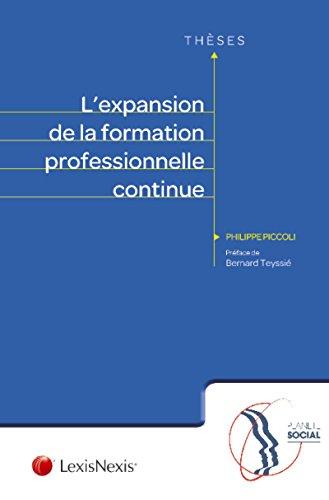L'expansion de la formation professionnelle continue par Philippe Piccoli