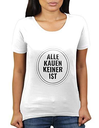 Alle kauen keiner ist - Damen T-Shirt von KaterLikoli, Gr. S, Weiß