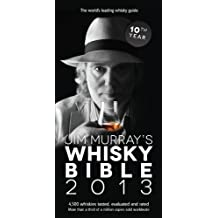Jim Murrays Whisky Bible 2013 by Murray, Jim (2012) Paperback