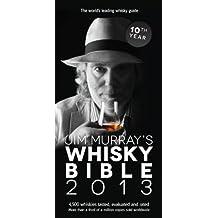 Jim Murrays Whisky Bible 2013 by Jim Murray (2012-10-08)