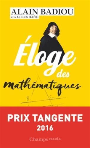 Eloge des mathématiques par Alain Badiou