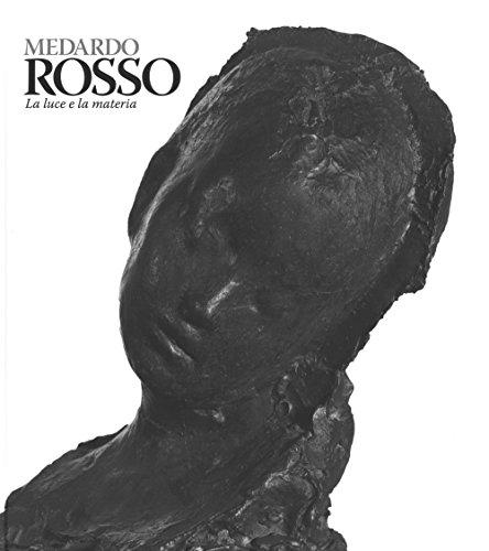 Milano 18 (Medardo Rosso. Catalogo della mostra (Milano, 18 febbraio-31 maggio 2015))