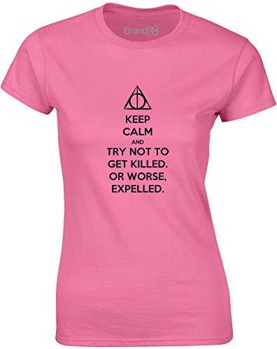 Brand88 - Try Not to Get Killed. Or Worse, Expelled, Mesdames T-shirt imprimé Azalée/Noir