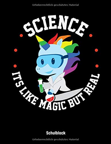 Science Ist Like Magic But Real Schulblock: Science Ist Like Magic But Real Einhorn Schul Notitzbuch: 6x9 A5 Kariert Bullet Journal | Taschenbuch | ... Planer | Schulheft Für Schüler Und Studenten.