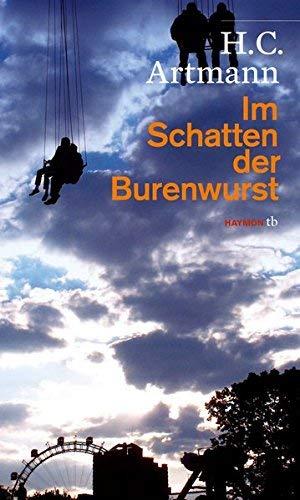 Im Schatten der Burenwurst: mit Zeichnungen von Ironimus by H. C. Artmann(2009-08-01)